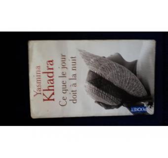 livre yasmina khadra ce que le jour doit a la nuit